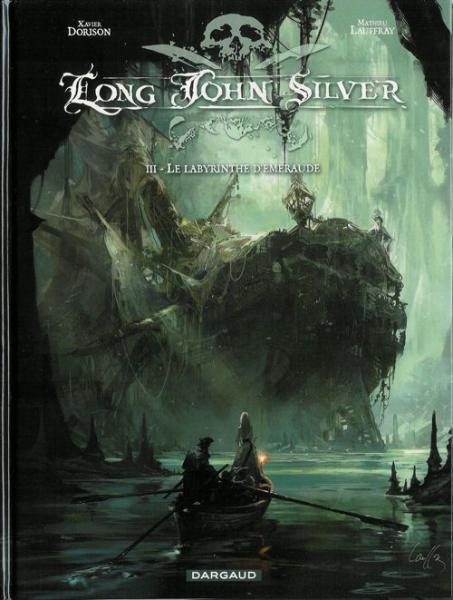 Long John Silver 3 Le labyrinthe d'emeraude