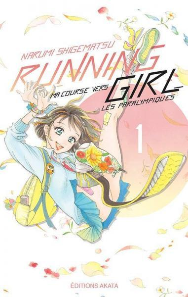 Running Girl - Ma course vers les paralympiques 1 Tome 1