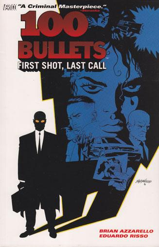 100 Bullets INT 1 First Shot, Last Call