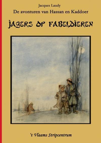 Hassan en Kaddoer (Fenix) 3 Jagers op fabeldieren