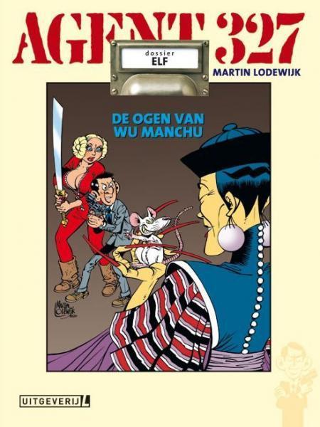 Agent 327 (Uitgeverij M/L) 11 De ogen van Wu Manchu