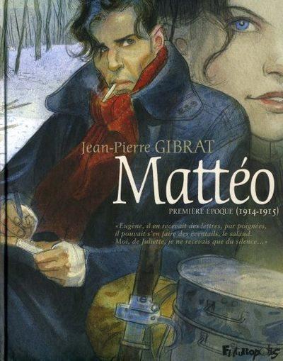 Mattéo 1 Première époque (1914-1915)