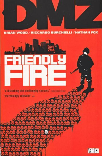 DMZ INT 4 Friendly Fire