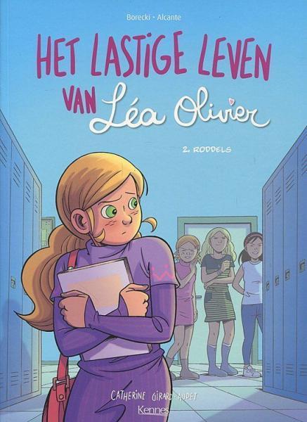 Het lastige leven van Léa Olivier 2 Roddel