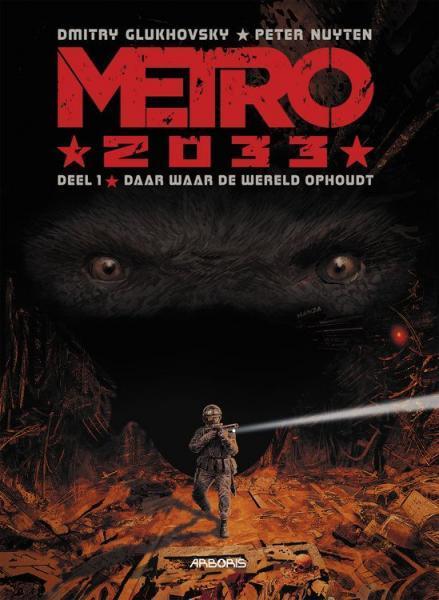 Metro 2033 1 Daar waar de wereld ophoudt