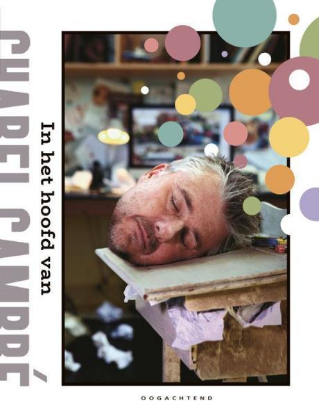 In het hoofd van Charel Cambré 1 In het hoofd van Charel Cambré