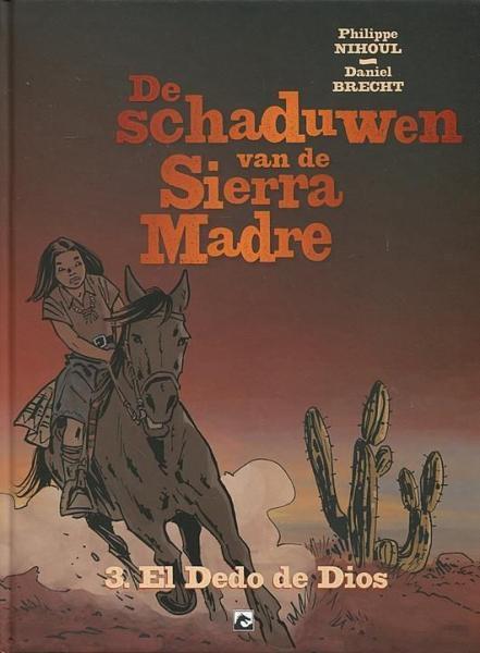 De schaduwen van de Sierra Madre 3 El dedo de dios
