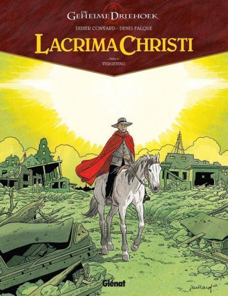 De geheime driehoek - Lacrima Christi 6 Vergeving