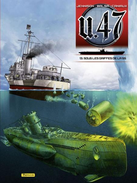 U.47 13 Sous les griffes de la SS
