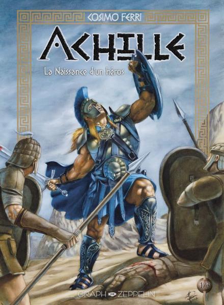 Achilles 1 La naissance d'un héros
