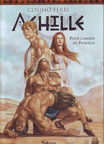 Achilles 2 Pour l'amour de Patrocle