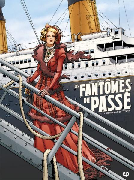 Les fantômes du passé 1 Le condamné du Titanic
