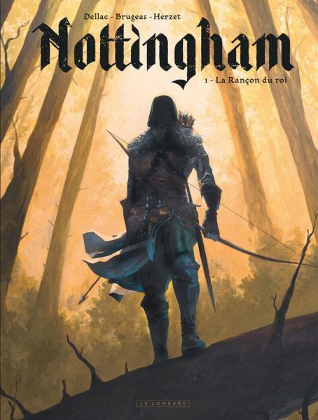 Nottingham 1 La rançon du roi