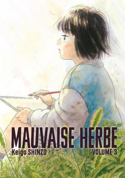 Mauvaise herbe 3 Tome 3