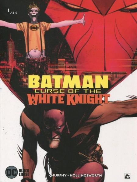 Batman: Curse of the White Knight (Dark Dragon) 1 Deel 1