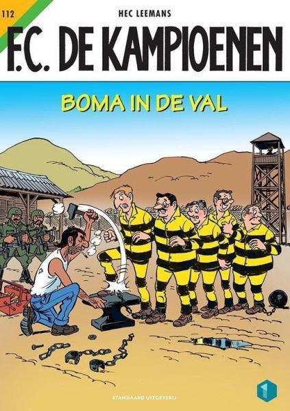 F.C. De Kampioenen 112 Boma in de val
