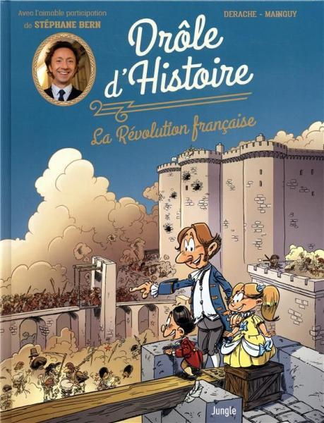 Drôle d'histoire 1 La révolution française