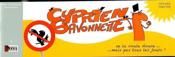 Cyprien Savonette 1 Se la coule douce... mais pas tous les jours!