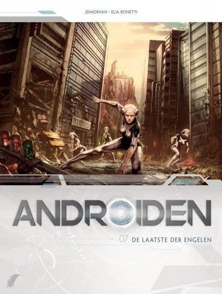 Androïden 7 De laatste der engelen