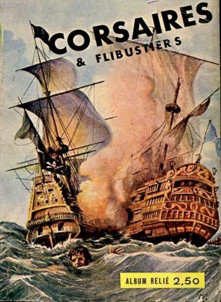 Corsaires et Flibustiers INT 1 Album relié N°1