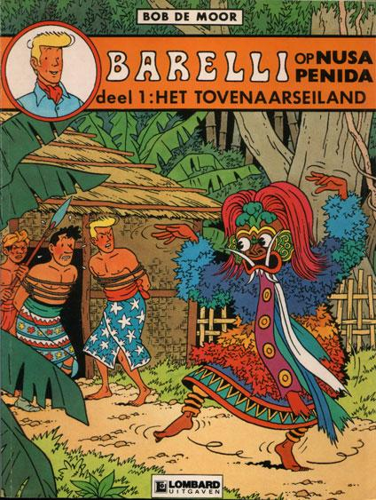 Barelli (Lombard) A3 Barelli op Nusa Penida, Deel 1: Het tovenaarseiland