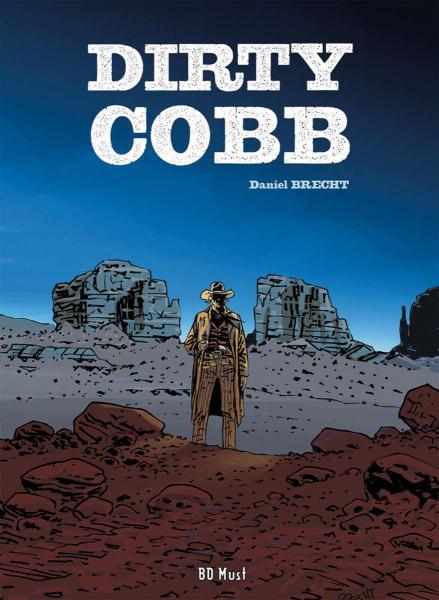 Dirty Cobb 1 Dirty Cobb