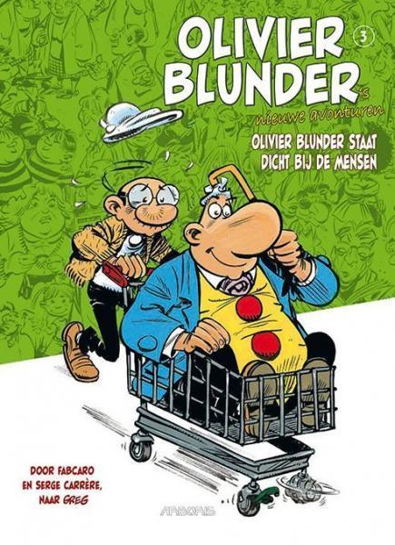 Olivier Blunder's nieuwe avonturen 3 Olivier Blunder staat dicht bij de mensen