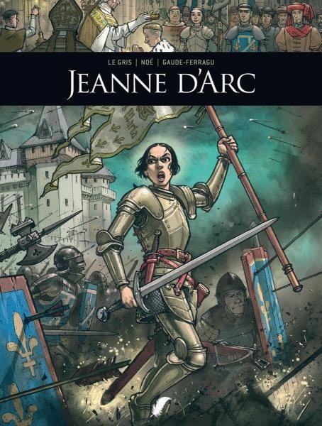 Zij schreven geschiedenis 13 Jeanne d'Arc