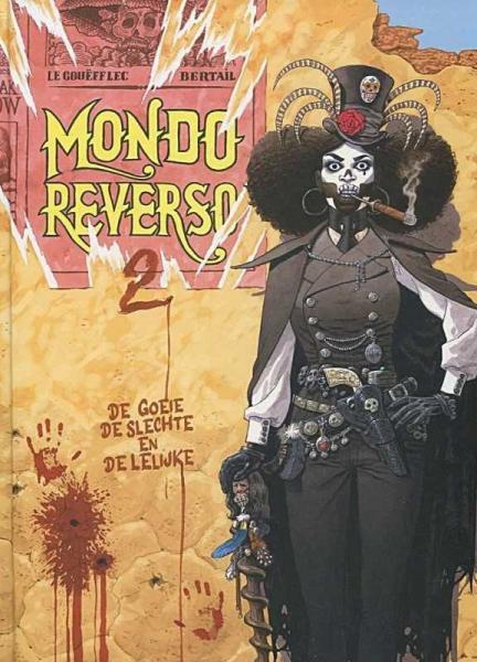 Mondo reverso 2 De goeie, de slechte en de lelijke
