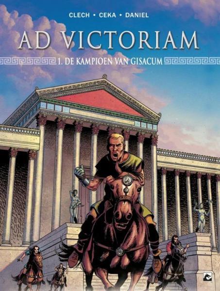 Ad victoriam 1 De kampioen van Gisacum