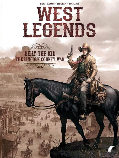 West legends 2 Billy the Kid - The Lincoln county war