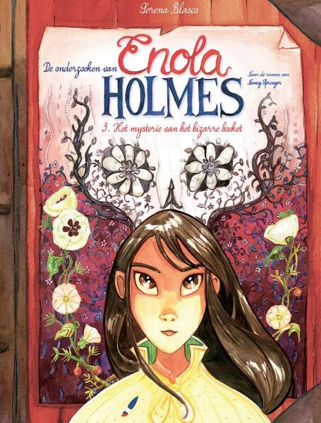 Enola Holmes 3 Het mysterie van het bizarre boeket