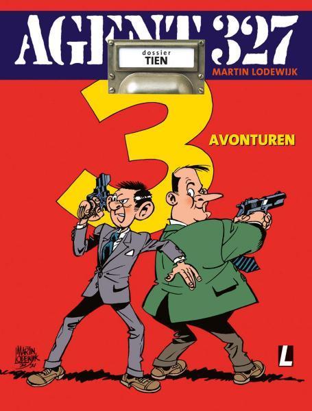 Agent 327 (Uitgeverij M/L) 10 Drie avonturen