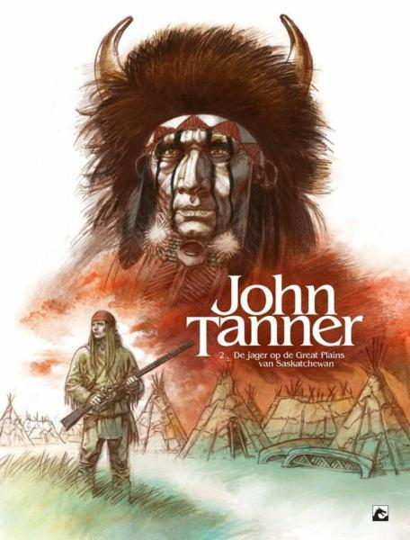 John Tanner 2 De jager op de Great Plains van Saskatchewan