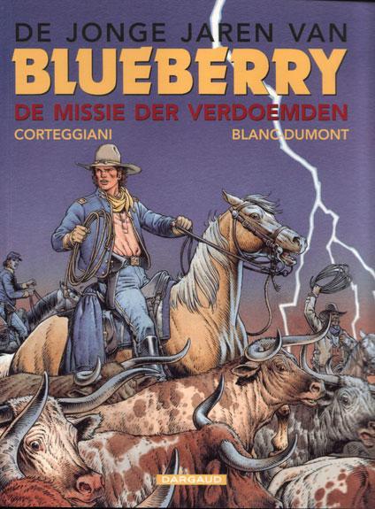 De jonge jaren van Blueberry 11 De missie der verdoemden
