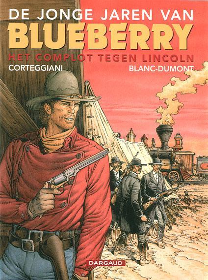 De jonge jaren van Blueberry 13 Het complot tegen Lincoln