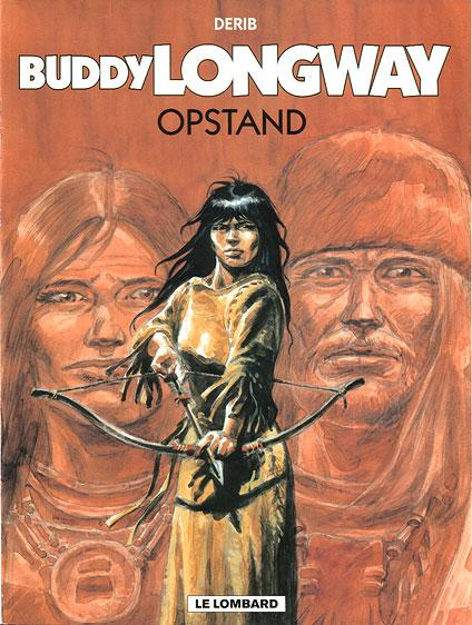 Buddy Longway 19 Opstand