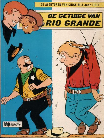 Chick Bill 40 De getuige van Rio Grande