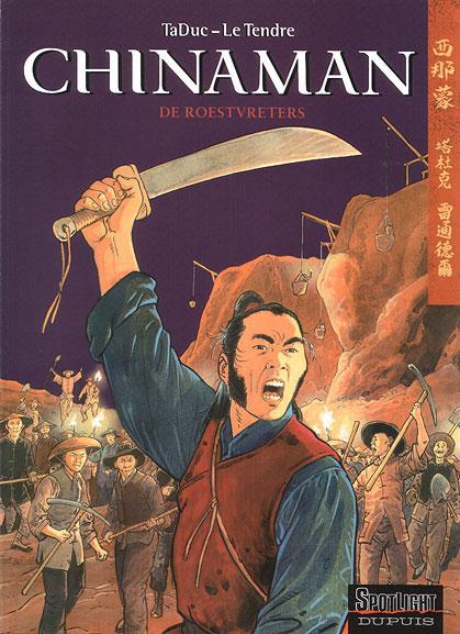 Chinaman 4 De roestvreters