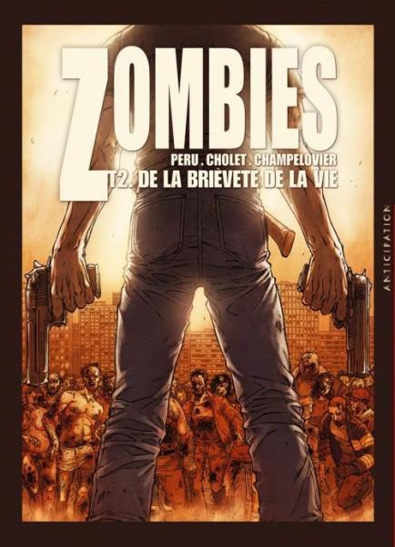 Zombies (Cholet) 2 De la brièveté de la vie