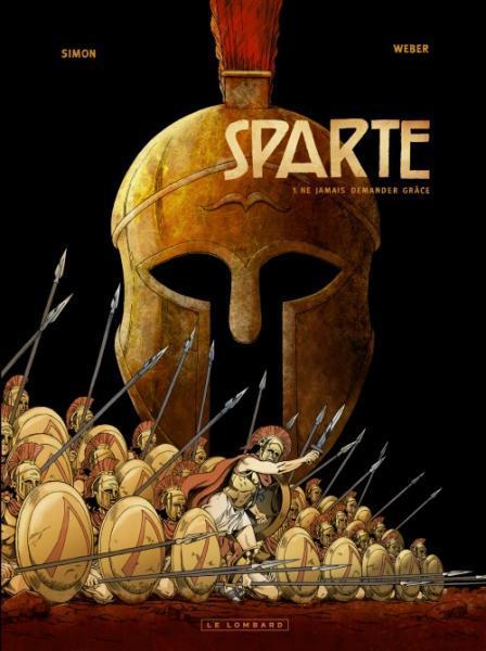 Sparta 1 Ne jamais demander grâce