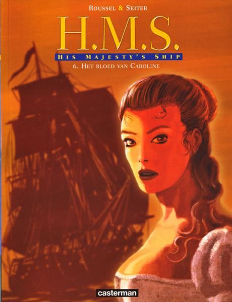 H.M.S. His Majesty's Ship 6 Het bloed van Caroline