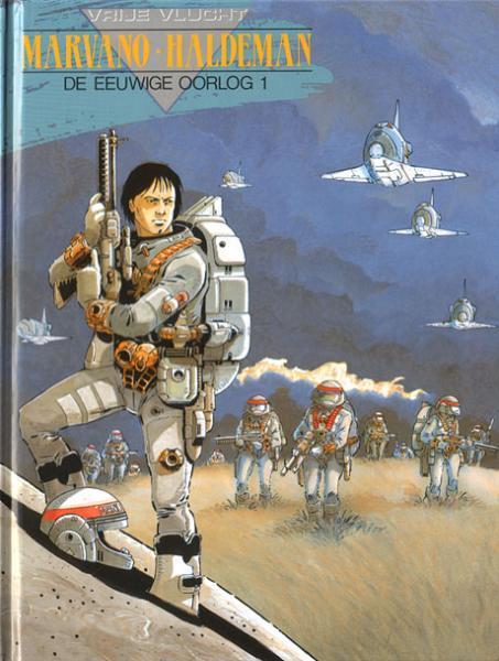 De eeuwige oorlog 1 Soldaat Mandella (2010-2020)