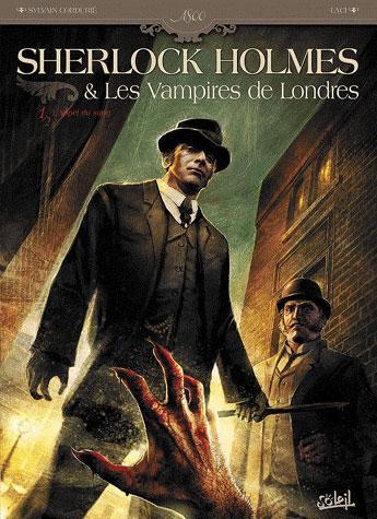 Sherlock Holmes & de vampiers van Londen 1 L'appel du sang