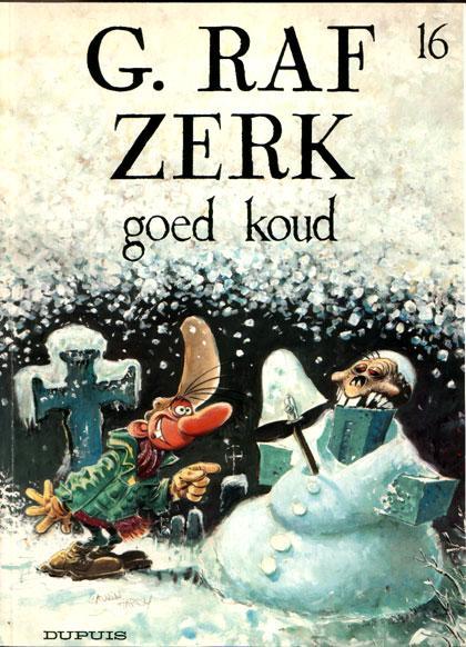 G. Raf Zerk 16 Goed koud