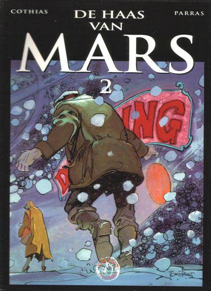 De haas van Mars 2 Deel 2