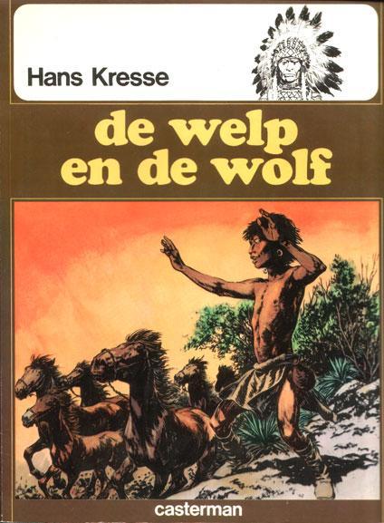 De indianenreeks 6 De welp en de wolf