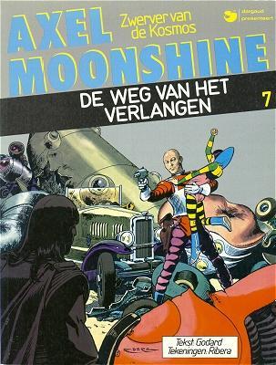 Axel Moonshine (Dargaud, Nederlans) 7 De weg van het verlangen