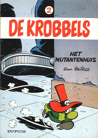 De Krobbels 2 Het mutantenhuis