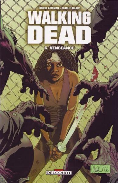 Walking Dead (Semic/Delcourt) 6 Vengeance